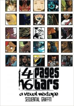 4 Pages 16 Bars: A Visual Mixtape : Sequential Graffiti