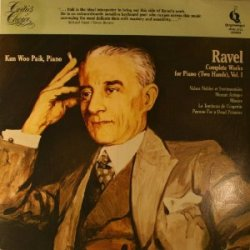 Ravel: Complete Works for Piano (Two Hands), Vol. 1