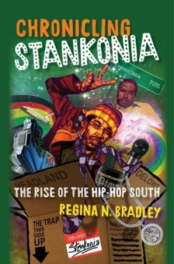 Chronicling Stankonia: The Rise of the Hip Hop South