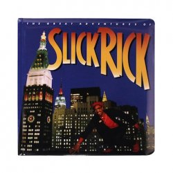 The Great Adventures of Slick Rick...Children's Book