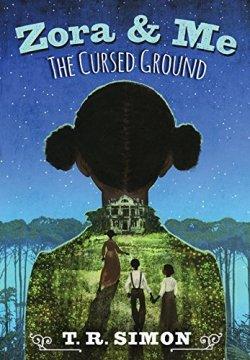Zora & Me: The Cursed Ground